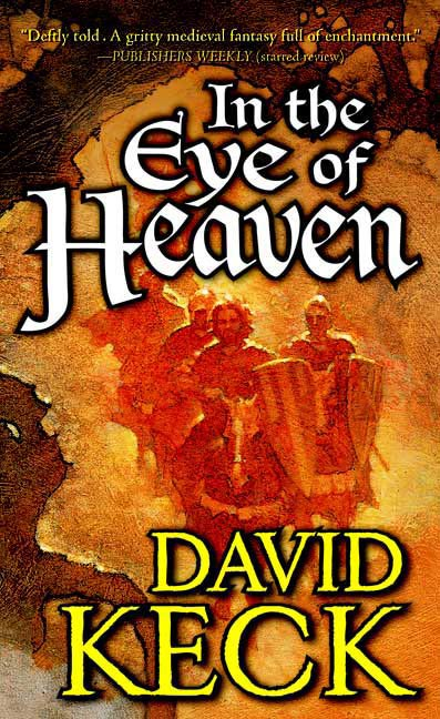 In the Eye of Heaven By: David Keck