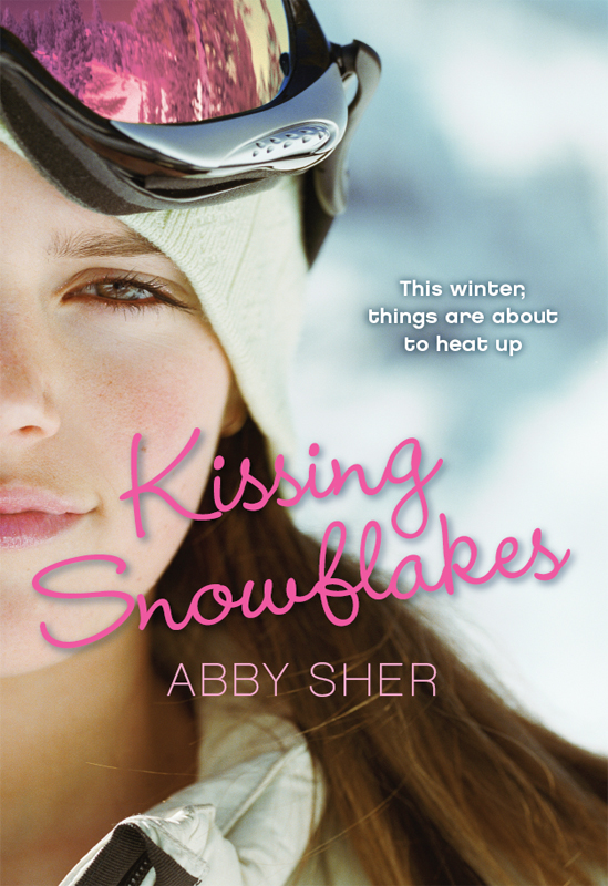 Kissing Snowflakes By: Abby Sher