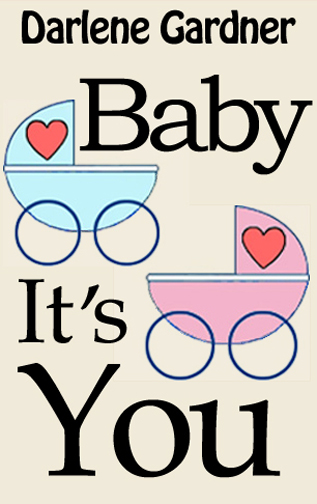 Baby It's You (A Romantic Comedy)