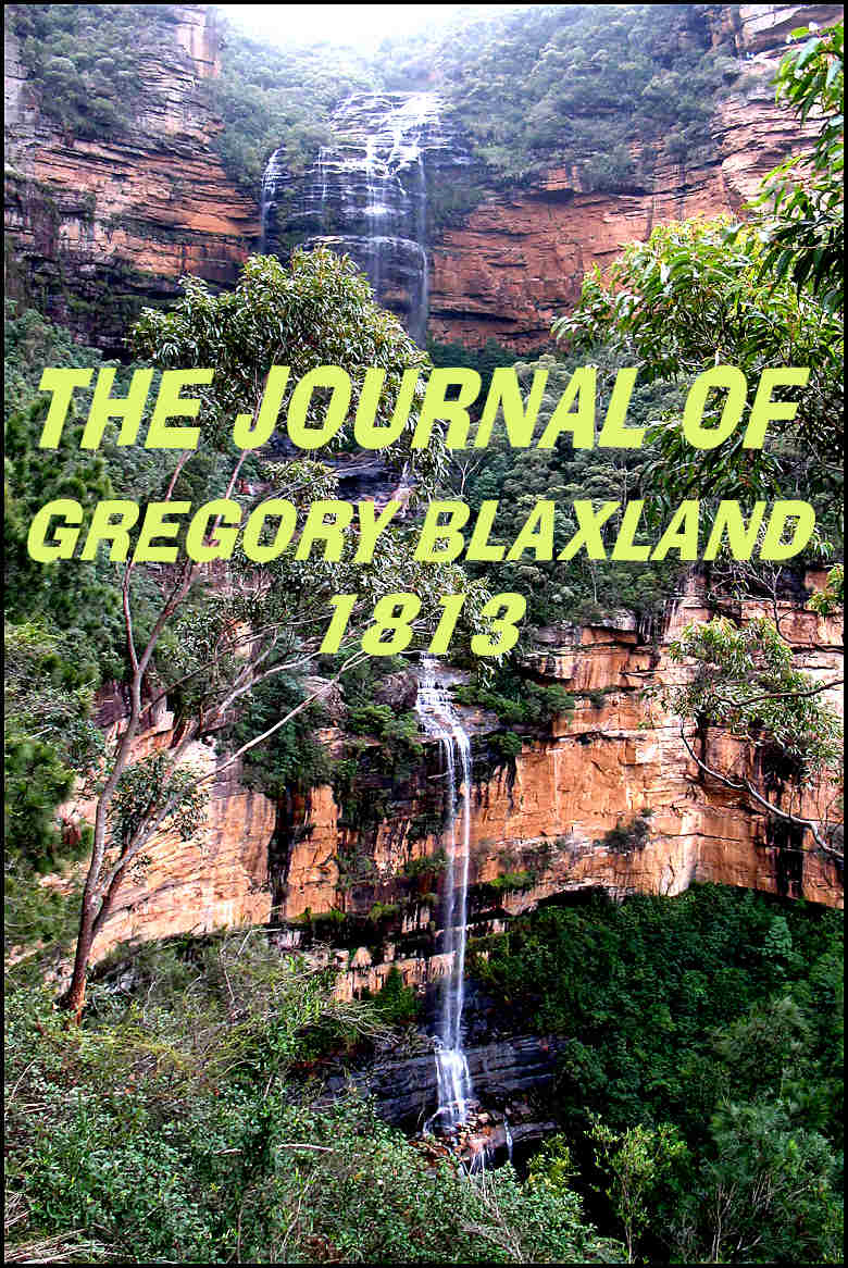 The Journal of Gregory Blaxland, 1813