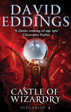 Castle Of Wizardry Book Four Of The Belgariad