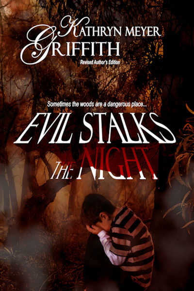 Evil Stalks the Night--Revised Author's Edition