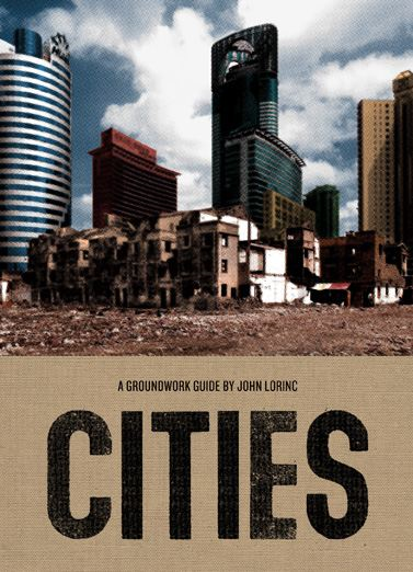 Cities: A Groundwork Guide By: Jane Springer,John Lorinc