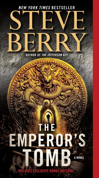 The Emperor's Tomb: A Novel By: Steve Berry