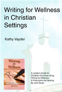 online magazine -  Writing for Wellness in Christian Settings