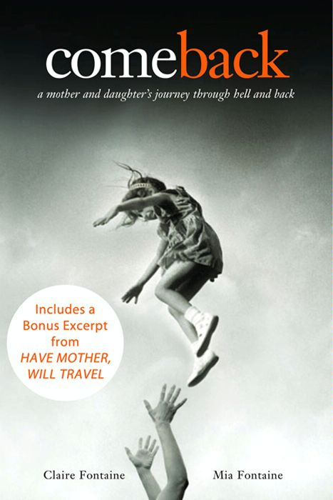 Come Back with a Bonus Excerpt: A Mother and Daughter's Journey Through Hell and Back