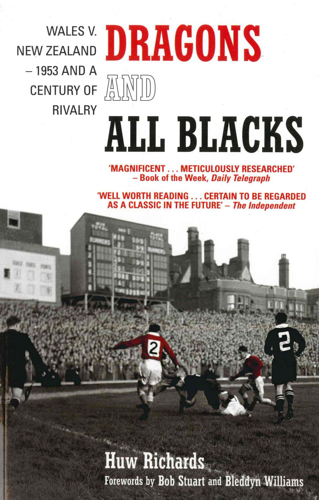 Dragons and All Blacks Wales v. New Zealand - 1953 and a Century of Rivalry