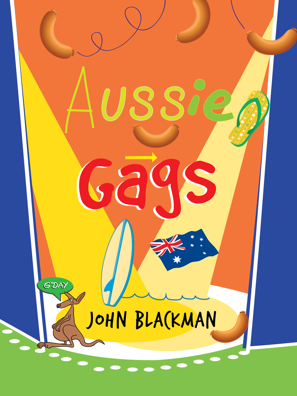 Aussie Gags By: John Blackman