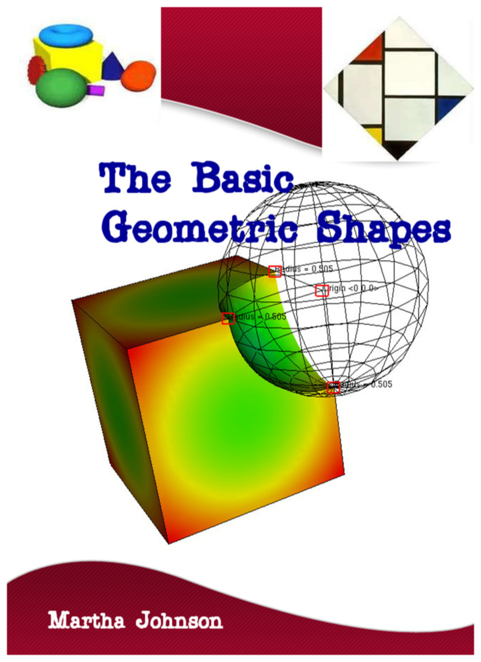 The Basic Geometric Shapes