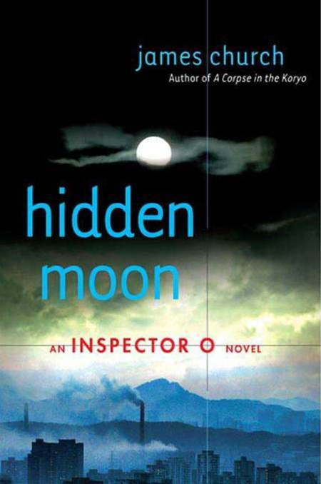 Hidden Moon By: James Church