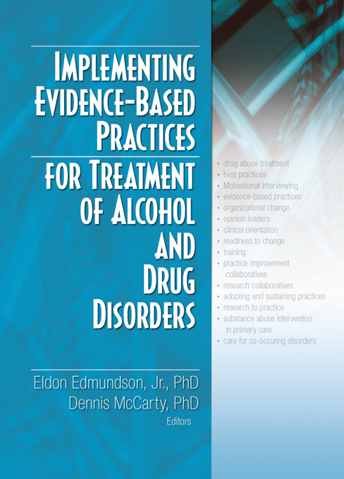 Implementing Evidence-Based Practices for Treatment of Alcohol And Drug Disorders By: