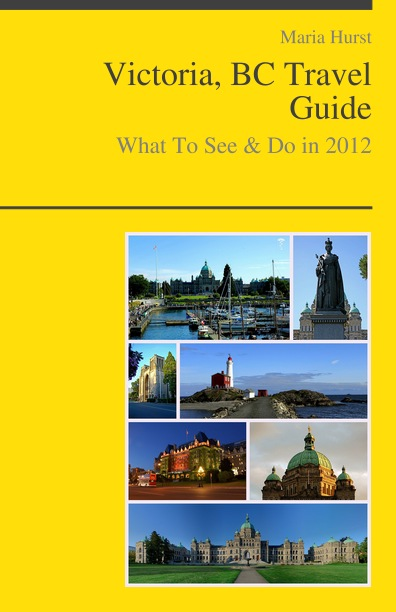 Victoria, BC (Canada) Travel Guide - What To See & Do