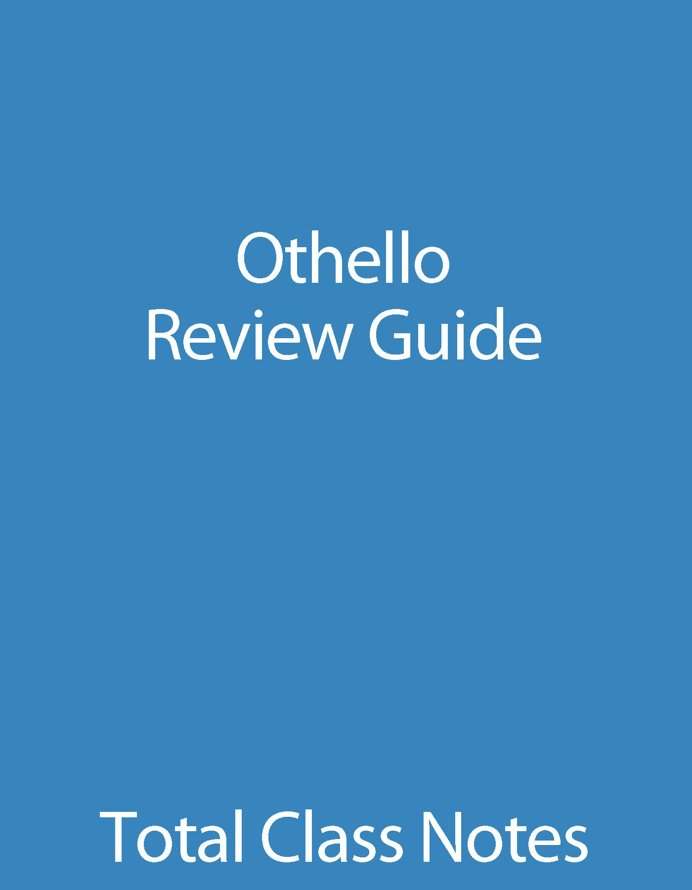 Othello: Review Guide By: William Clark
