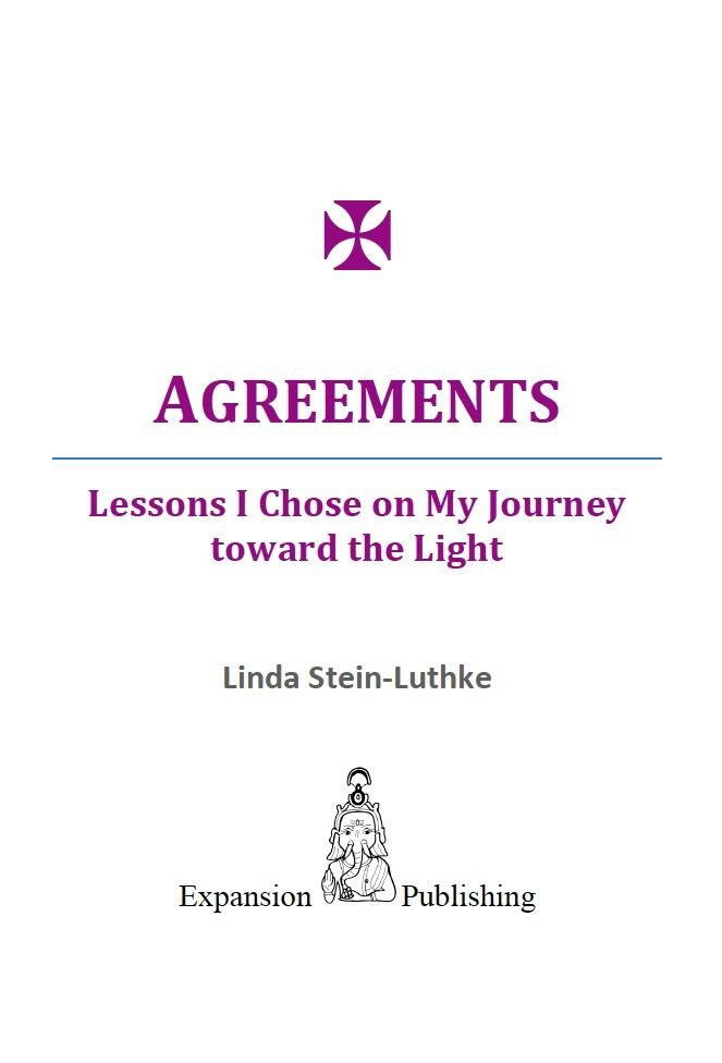 AGREEMENTS By: Linda Stein-Luthke