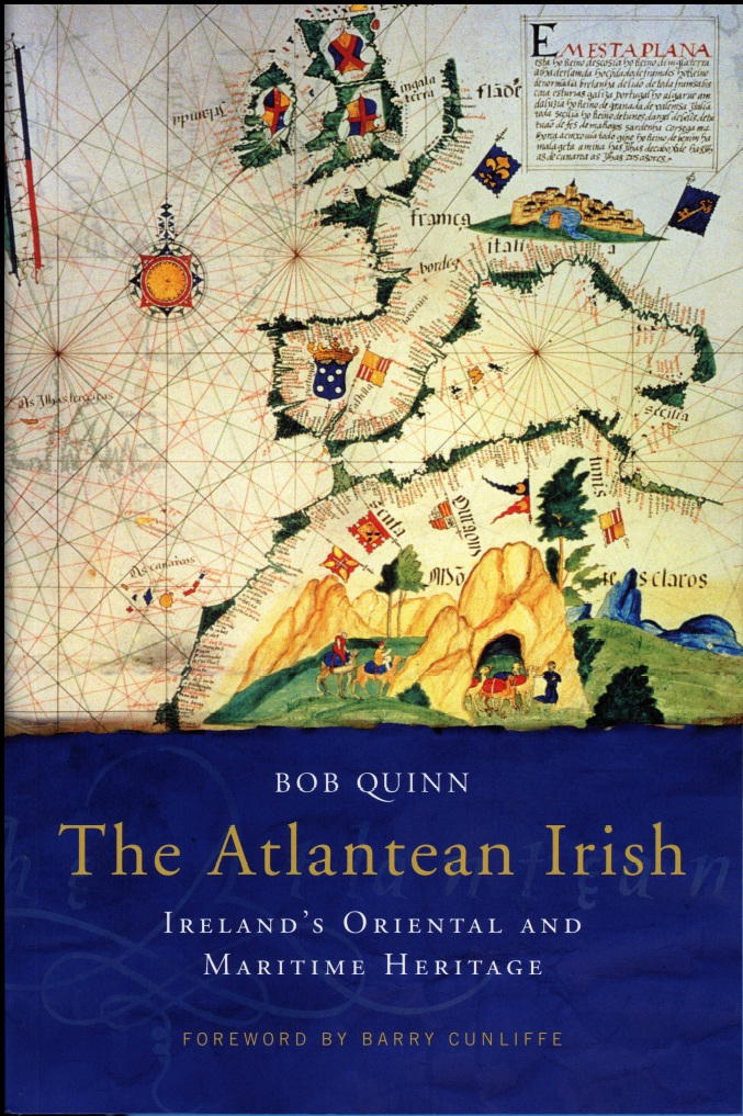 Atlantean Irish By: Bob Quinn