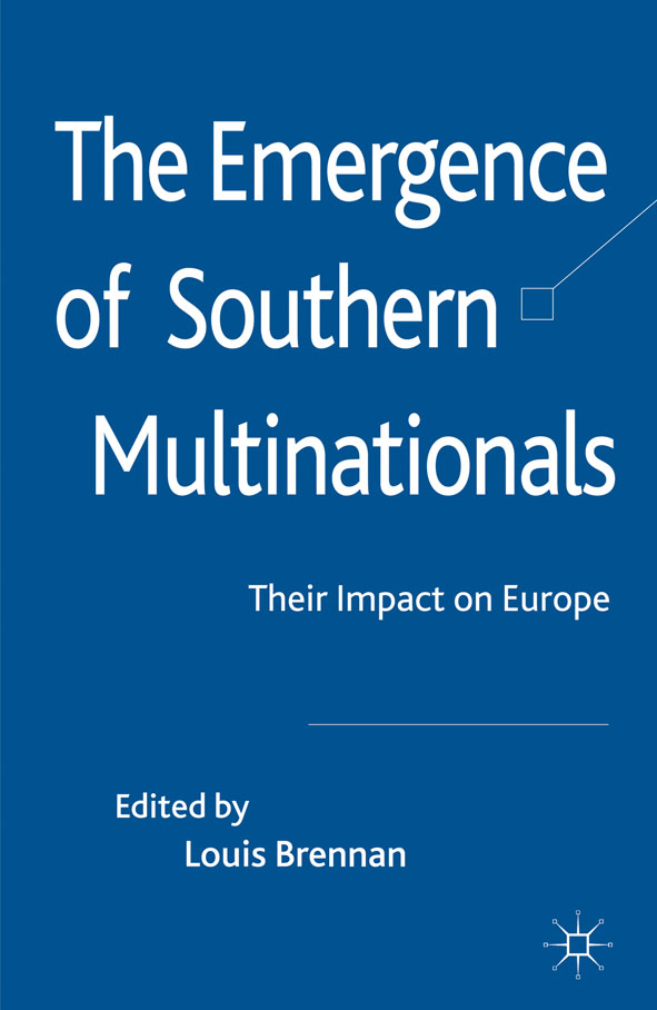 The Emergence of Southern Multinationals Their Impact on Europe