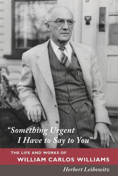 """Something Urgent I Have to Say to You"" By: Herbert Leibowitz"
