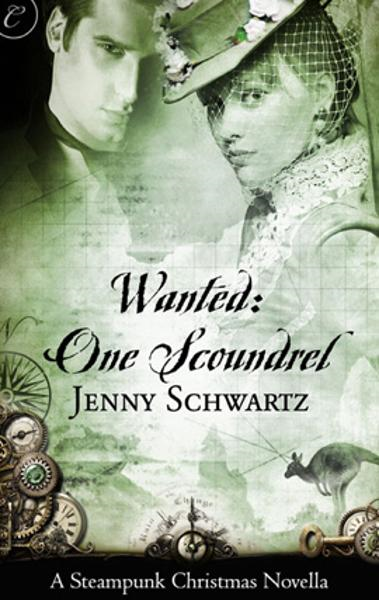 Wanted: One Scoundrel: A Steampunk Christmas Novella