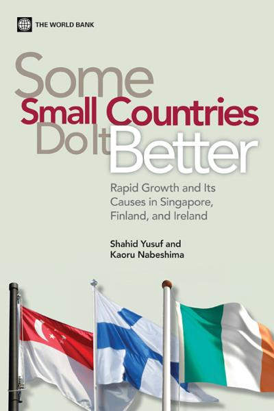 Some Small Countries Do It Better: Rapid Growth and Its Causes in Singapore, Finland, and Ireland