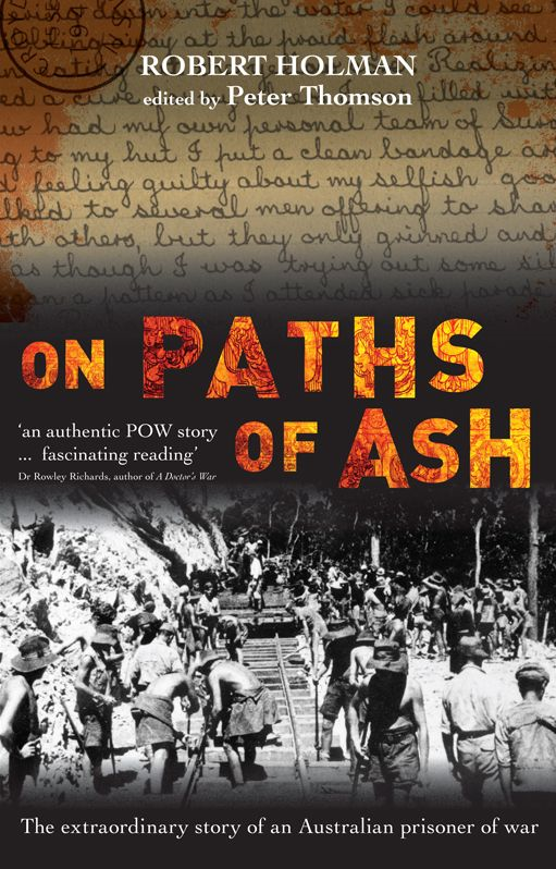On Paths of Ash By: Robert Holman edited by Peter Thomson