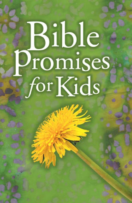 Bible Promises for Kids By: B&H Editorial Staff