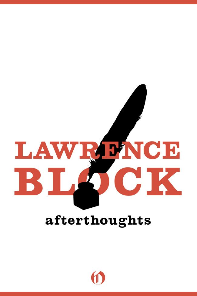 Afterthoughts By: Lawrence Block