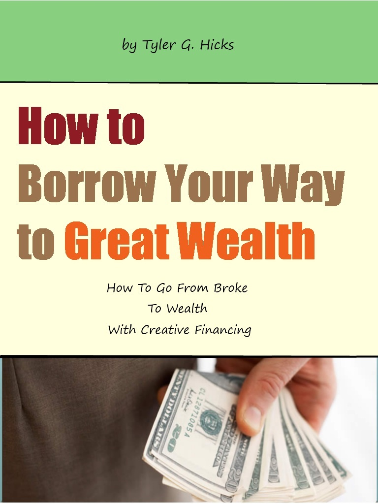 How to Borrow Your Way to Great Wealth