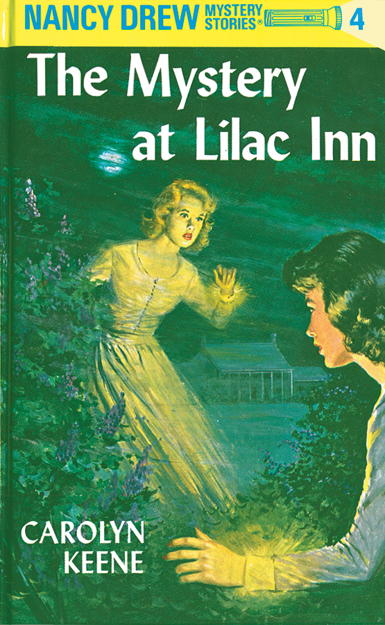Nancy Drew 04: The Mystery at Lilac Inn By: Carolyn Keene