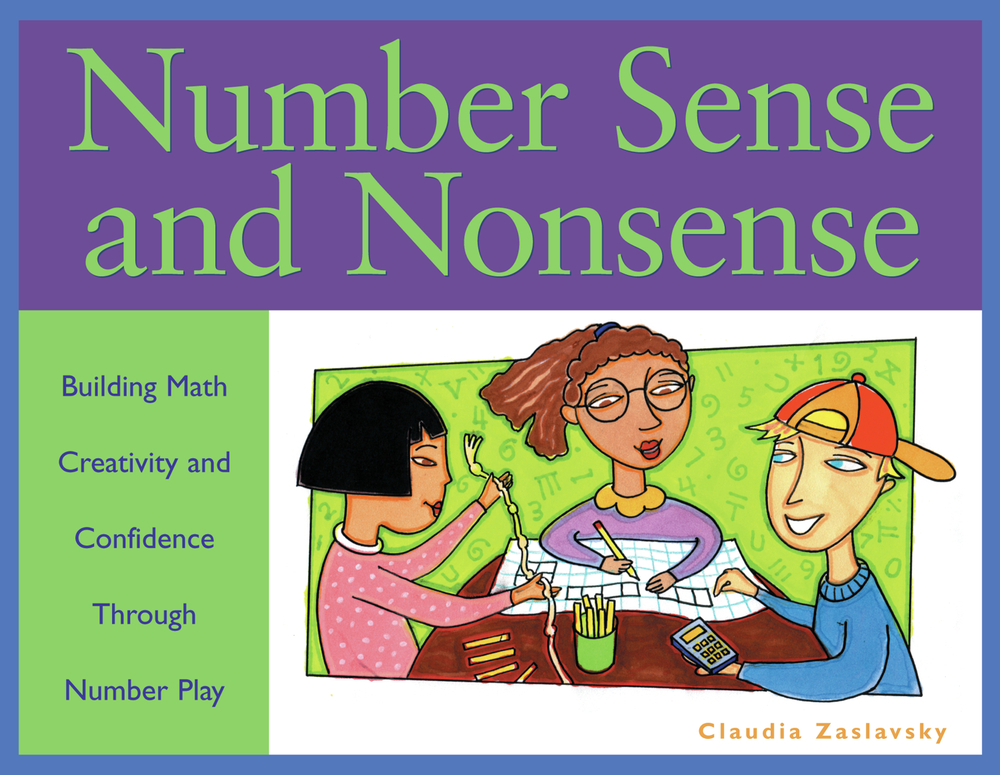 Number Sense and Nonsense By: Claudia Zaslavsky