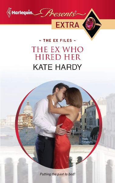 The Ex Who Hired Her By: Kate Hardy