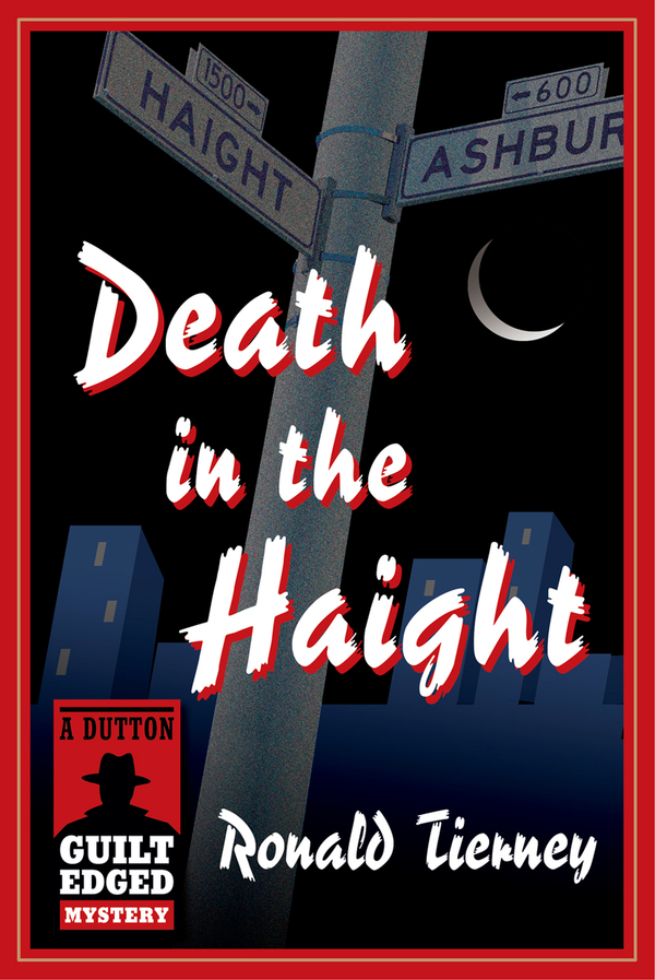 Death in the Haight By: Tierney Ronald