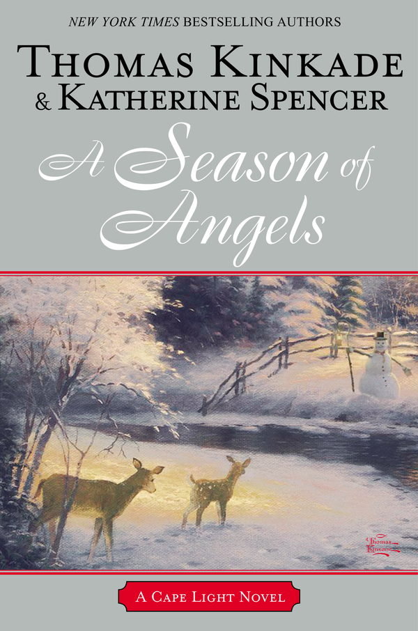 A Season of Angels By: Katherine Spencer,Thomas Kinkade
