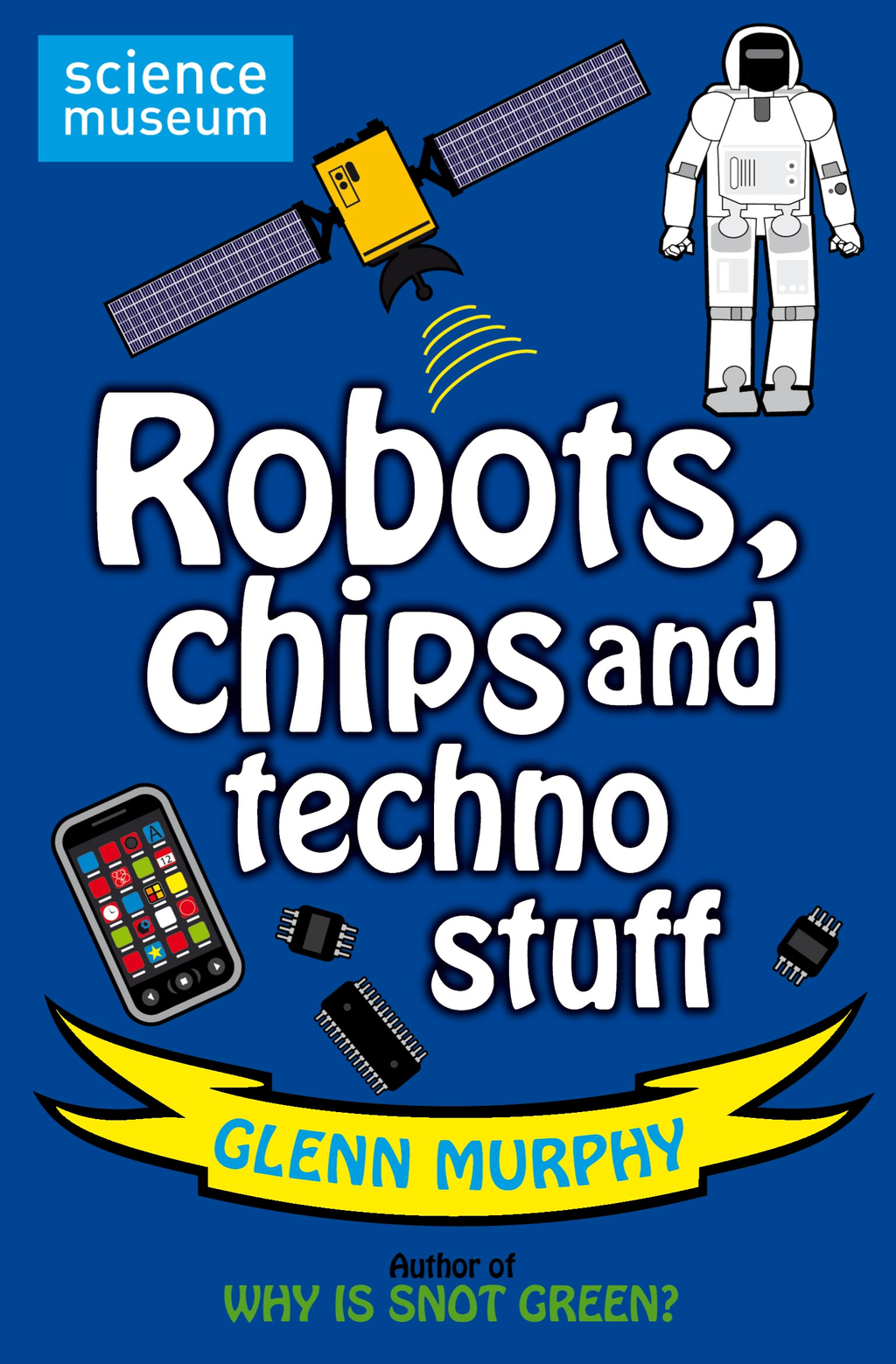 Robots, chips and techno stuff By: Glenn Murphy