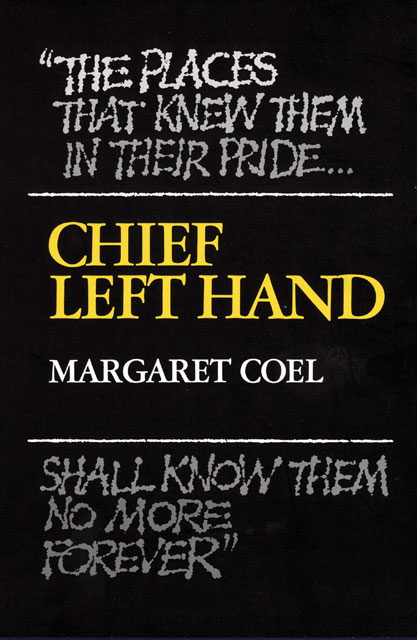 Chief Left Hand: Southern Arapaho By: Margaret Coel