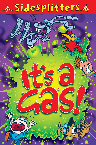 Sidesplitters: It's a Gas!