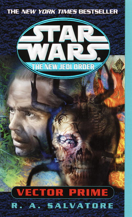 Vector Prime: Star Wars (The New Jedi Order) By: R.A. Salvatore