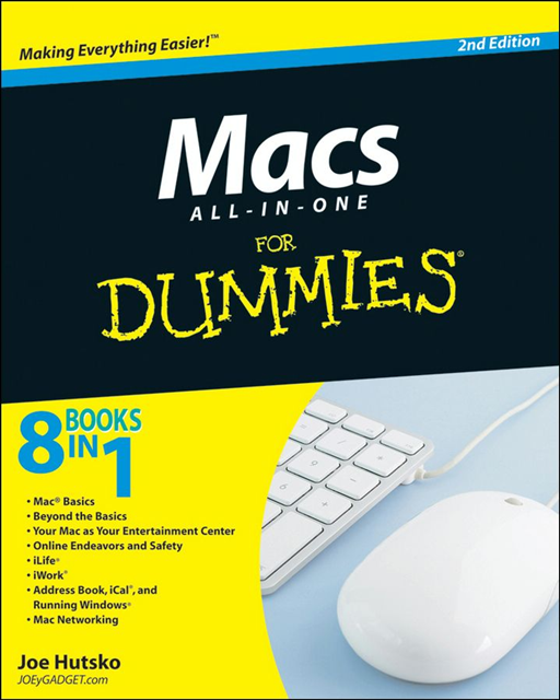 Macs All-in-One For Dummies By: Joe Hutsko