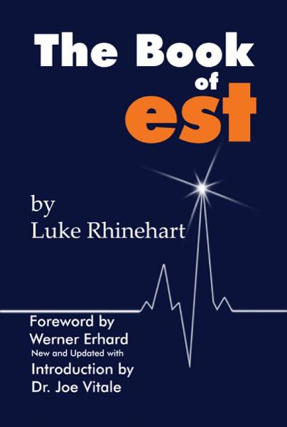 The Book of est By: Luke Rhinehart