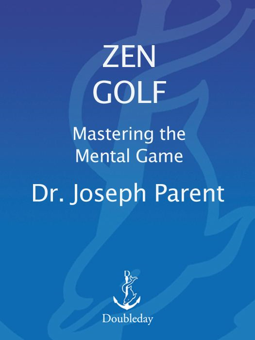 Zen Golf By: Joseph Parent
