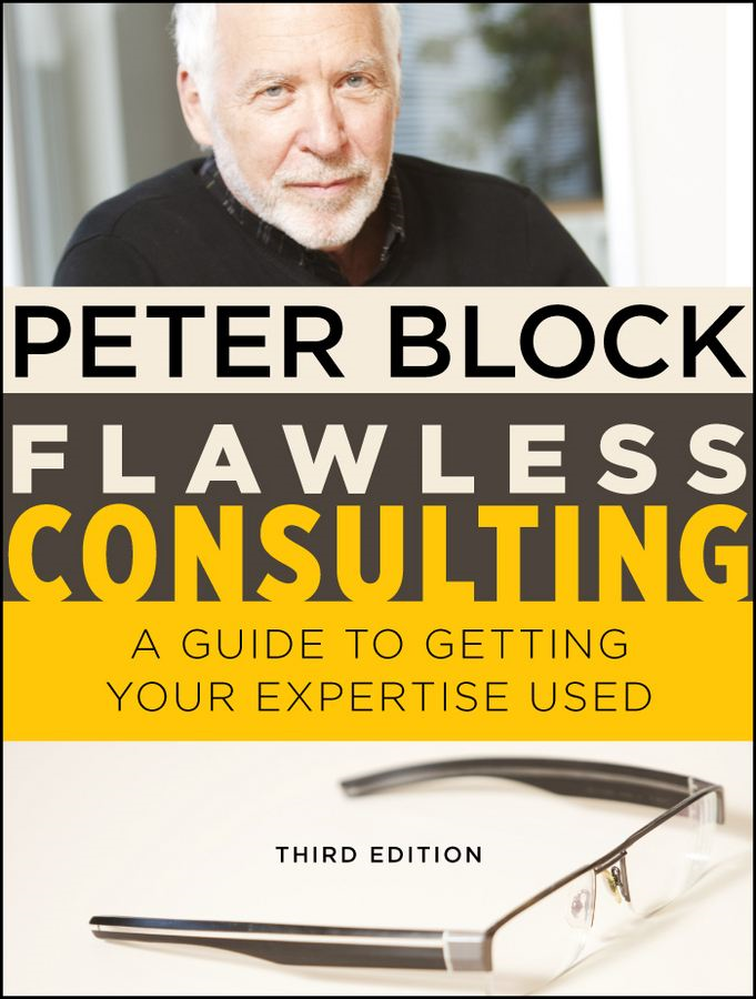 Flawless Consulting By: Peter Block