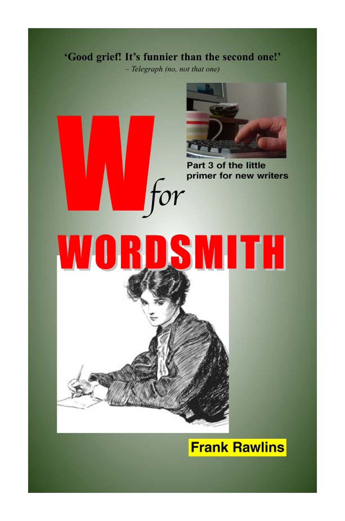 W for Wordsmith