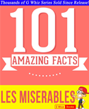 Les Misrables  - 101 Amazing Facts You Didn't Know
