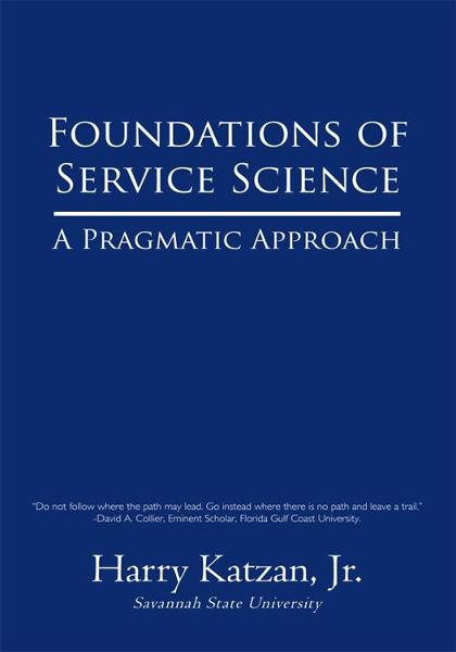 Foundations of Service Science