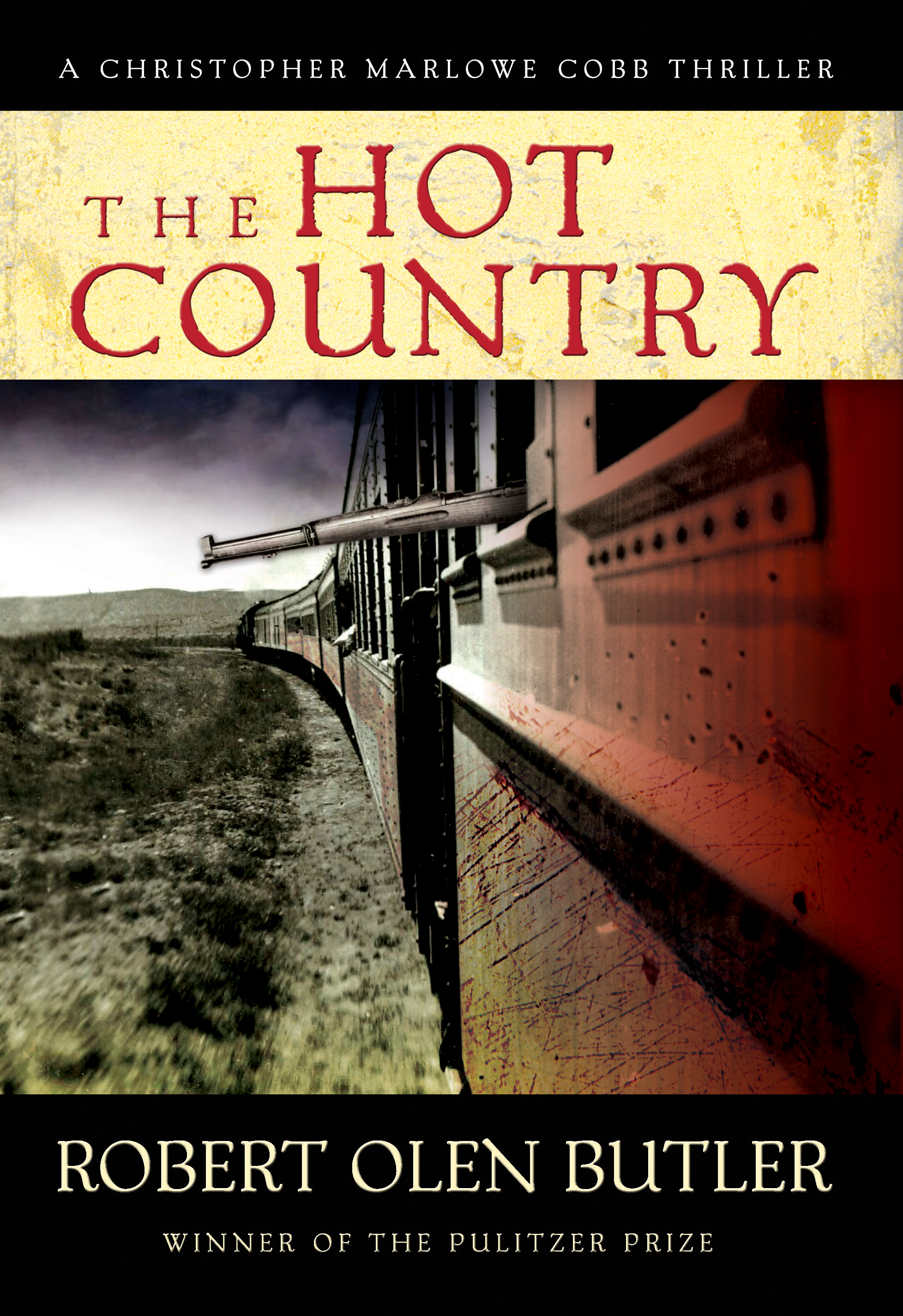 The Hot Country By: Robert Olen Butler