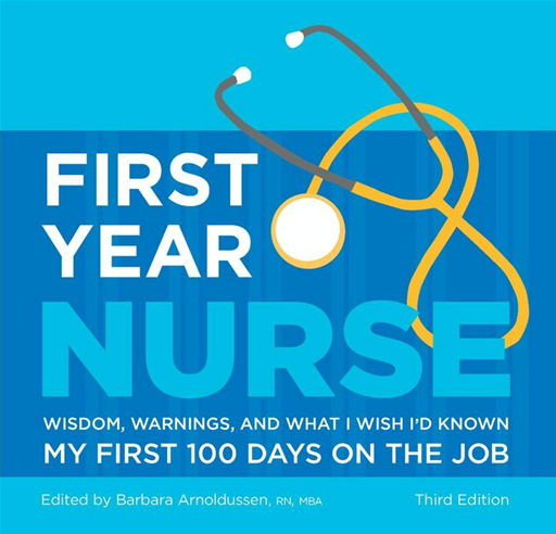 First Year Nurse By: Barbara Arnoldussen