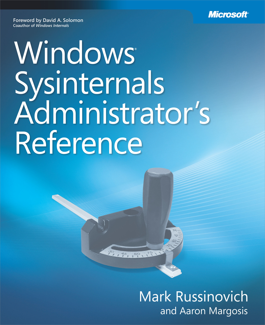 Windows® Sysinternals Administrator's Reference