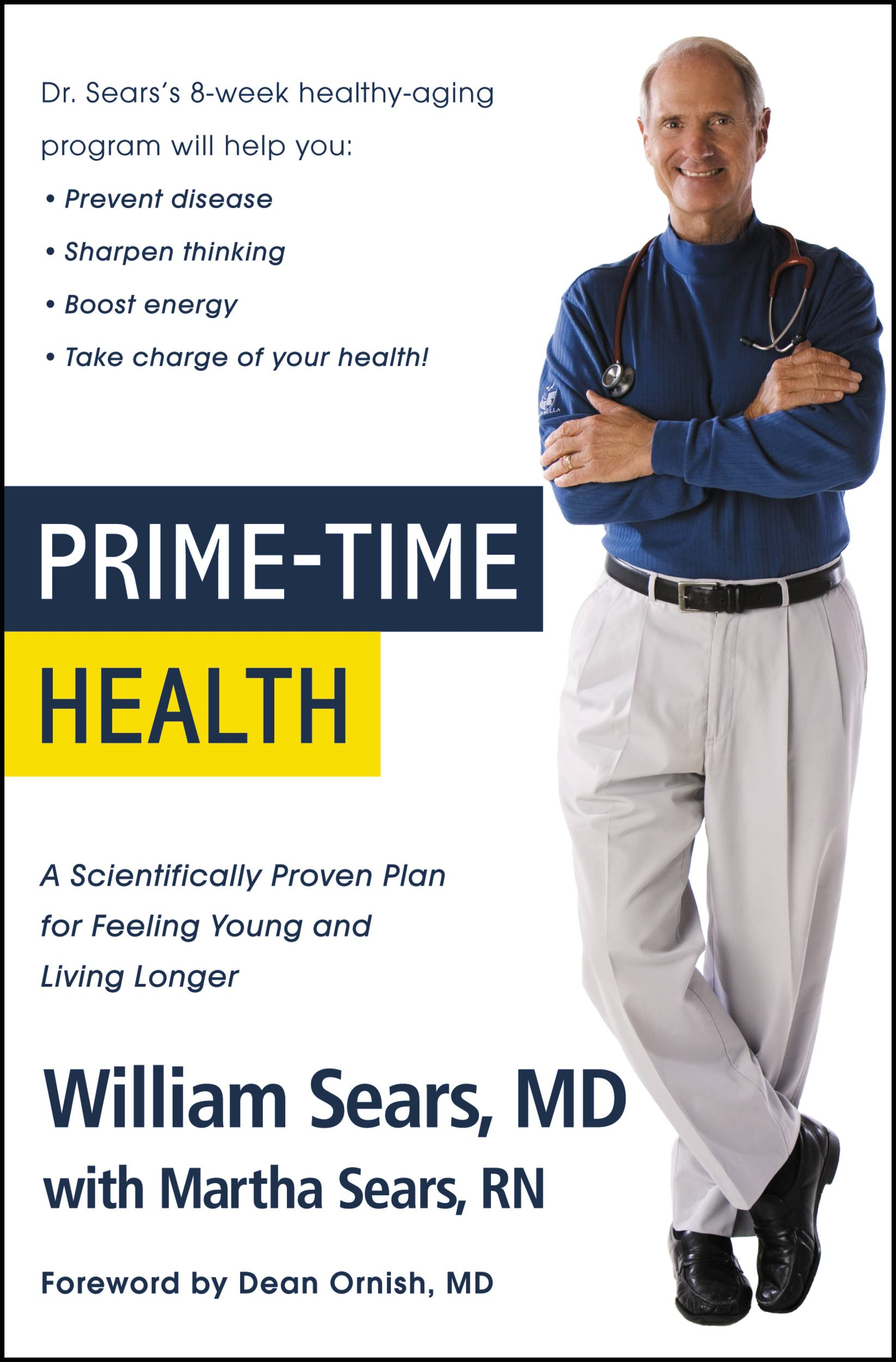 Prime-Time Health By: William Sears