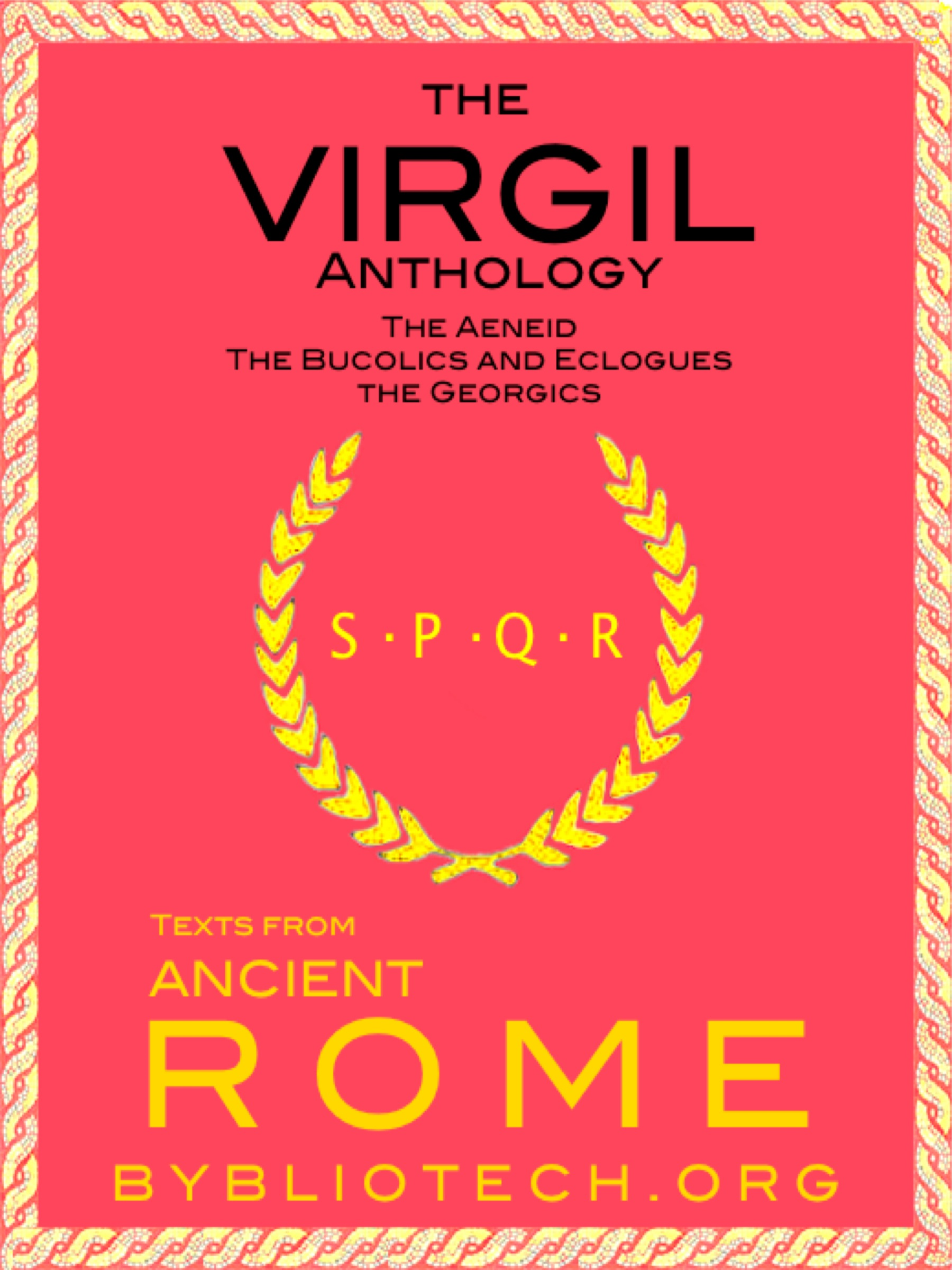 The Complete Virgil Anthology: The Aeneid, the Eclogues and the Georgics
