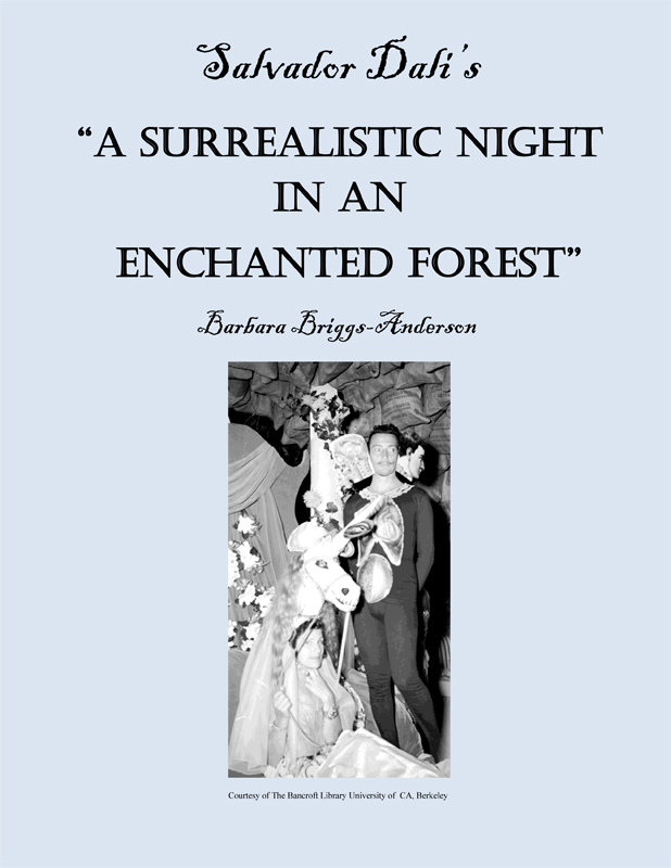 "Salvador Dali's ""A Surrealistic Night in an Enchanted Forest"" By: Barbara Briggs-Anderson"