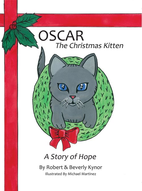 Oscar The Christmas Kitten: A Story of Hope